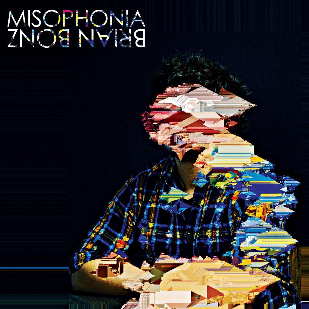 Brian Bonz Misophonia